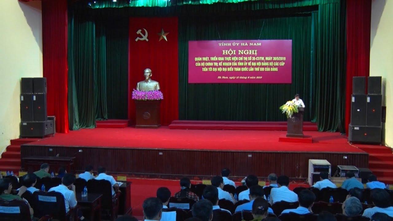 Hà Nam: Quán triệt, triển khai thực hiện Chỉ thị 35-CT/TW của Bộ Chính trị