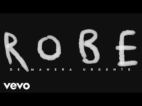 Robe - De Manera Urgente
