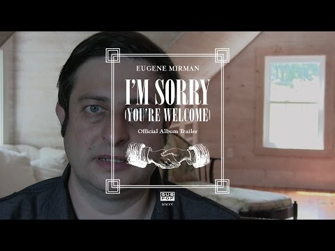 Eugene Mirman - I'm Sorry (You're Welcome) [OFFICIAL ALBUM ...
