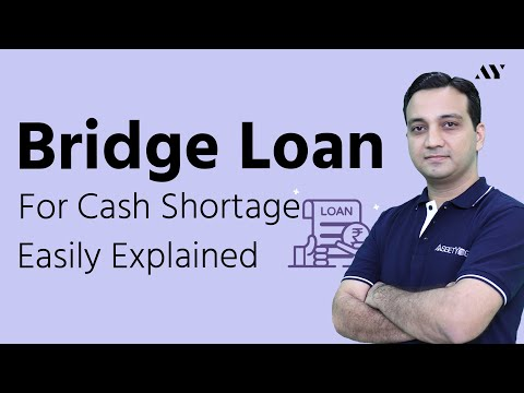 Bridge Loan - Explained