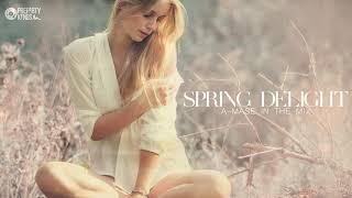 A-Mase - Spring Delight [Vocal & Deep Mix]