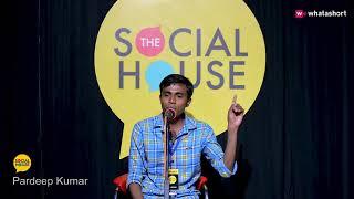 Breakup Sher-o-Shayari by Pardeep Kumar | Performer of the Week | The Social House | Whatashort