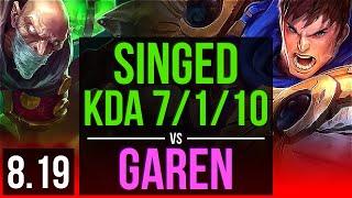 SINGED vs GAREN TOP KDA 7 1 10 Dominating Korea Master v8 19
