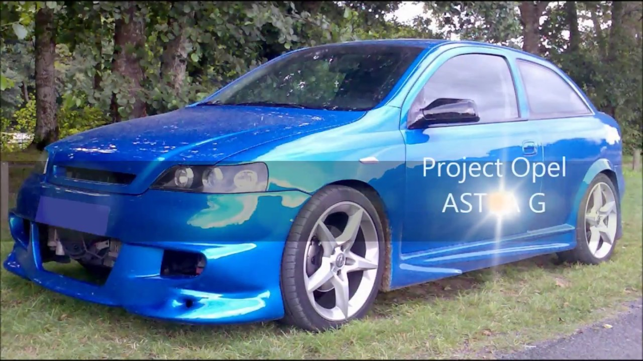 opel astra g project modified by a eul t racing english youtube. Black Bedroom Furniture Sets. Home Design Ideas