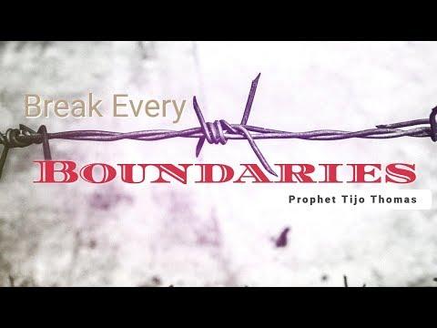 "Prophet Tijo Thomas   ""Break Every Boundaries""   21.05.2017   Sunday Service"
