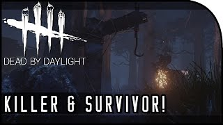 "Dead by Daylight Gameplay - ""Survivor & Killer Gameplay!"" (PAX East 2016 Gameplay)"
