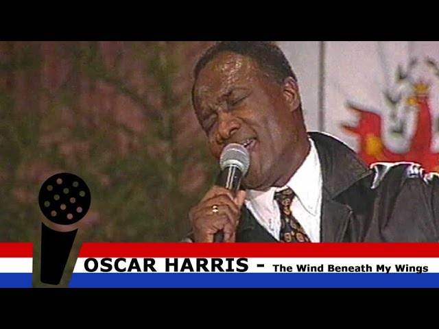 The Wind Beneath My Wings - Oscar Harris