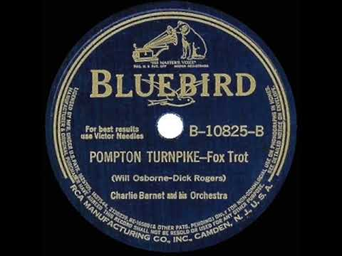 1940 HITS ARCHIVE: Pompton Turnpike - Charlie Barnet