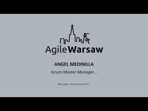 2017.09.14 (#137.2) - Angel Medinilla - Scrum Master Manager…
