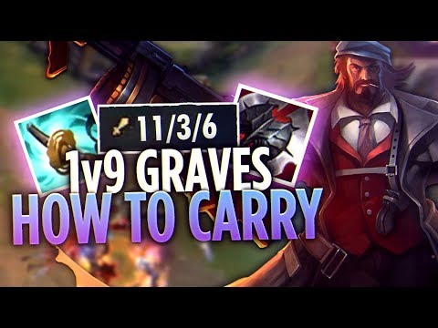 HOW TO CARRY AS GRAVES 1V9 | Tarzaned