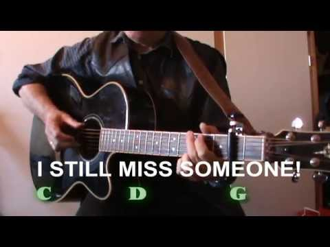 I Still Miss Someone (Johnny Cash) - Lyrics & Chords