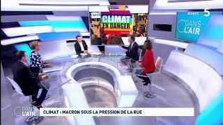 Climat : Macron sous la pression de la rue #cdanslair 16.03.2019