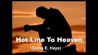 Doris E. Hays - HOT LINE TO HEAVEN