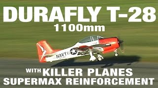 """""""ROCKIN' A CRASH"""" - The Durafly T-28 1100mm With Supermax Crashproofing"""