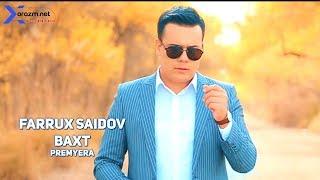 Farrux Saidov - Baxt   Фаррух Саидов - Бахт