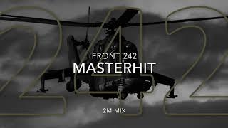 Front 242 - Masterhit (2M Mix)