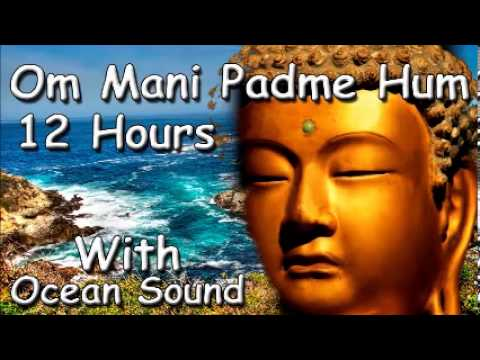 MUSIC FOR SLEEP - Om mani padme hum mantra 12 hour meditation ocean sound zen music