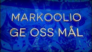 Markoolio - Ge Oss Mål (Officiell Lyrik Video)