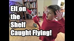 Kid Catches Elf on the Shelf Flying and Moving!