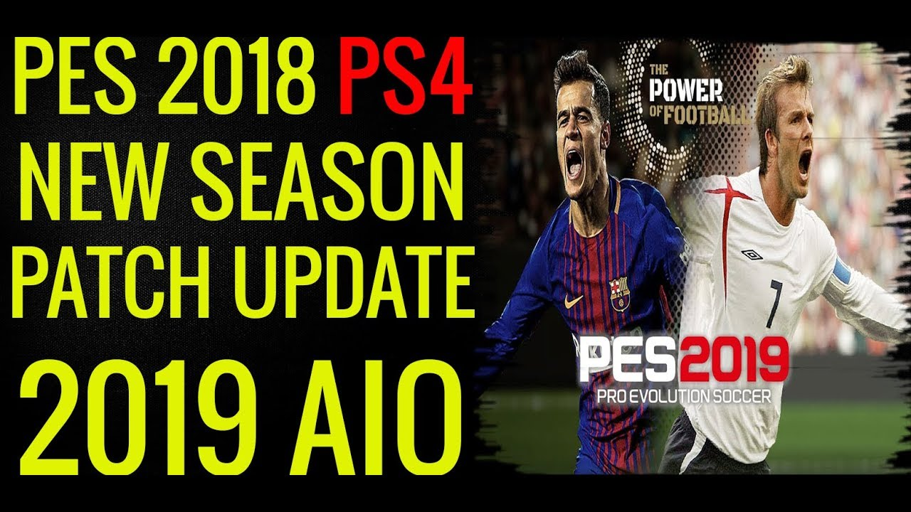 Pes 2019 ps4 patch | PES 2019 [Update 1 03] Data Pack 1 03, Patch