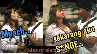 Di CIUM SAMA TANTE GIRANG KAYA ?  kiss or slap challenge prank part 4