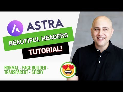 How To Setup Headers With Astra Theme - Normal, Transparent,