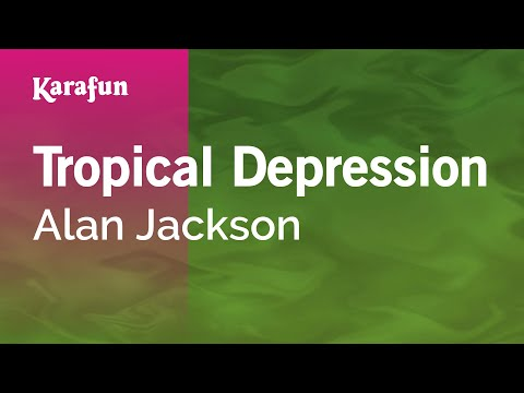 Karaoke Tropical Depression - Alan Jackson *