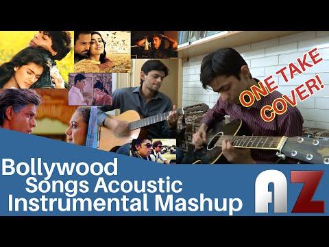 Bollywood Acoustic Mashup (Instrumental) - AZ The Band