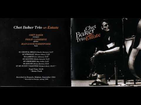 """Chet Baker Trio: """"Estate""""  -  full album (2008)"""