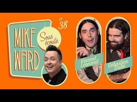 MIKE WARD SOUS ÉCOUTE #38 (Les Denis Drolet)