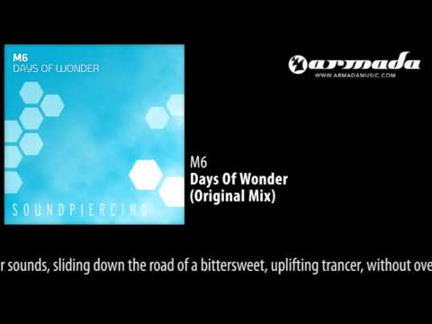 M6 - Days Of Wonder (Original Mix) [SPC081]