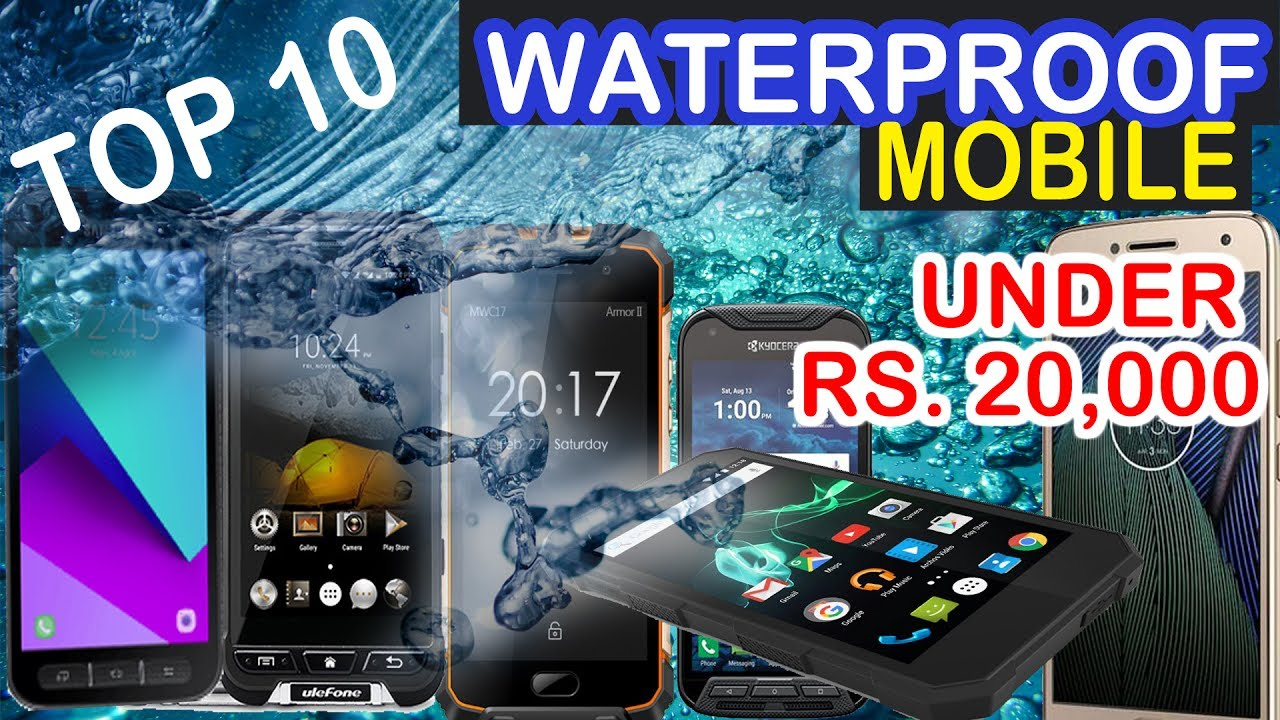best service 84466 b2848 Top 10 Waterproof Mobile Under 20,000 In India 2017