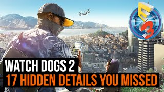 Watch Dogs 2 gameplay: 17 hidden details you missed
