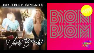 Britney Spears vs. Sam and the Womp - Bom Bom, Bitch