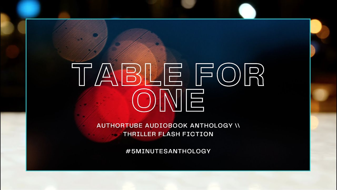 Table For One: Thriller Flash Fiction
