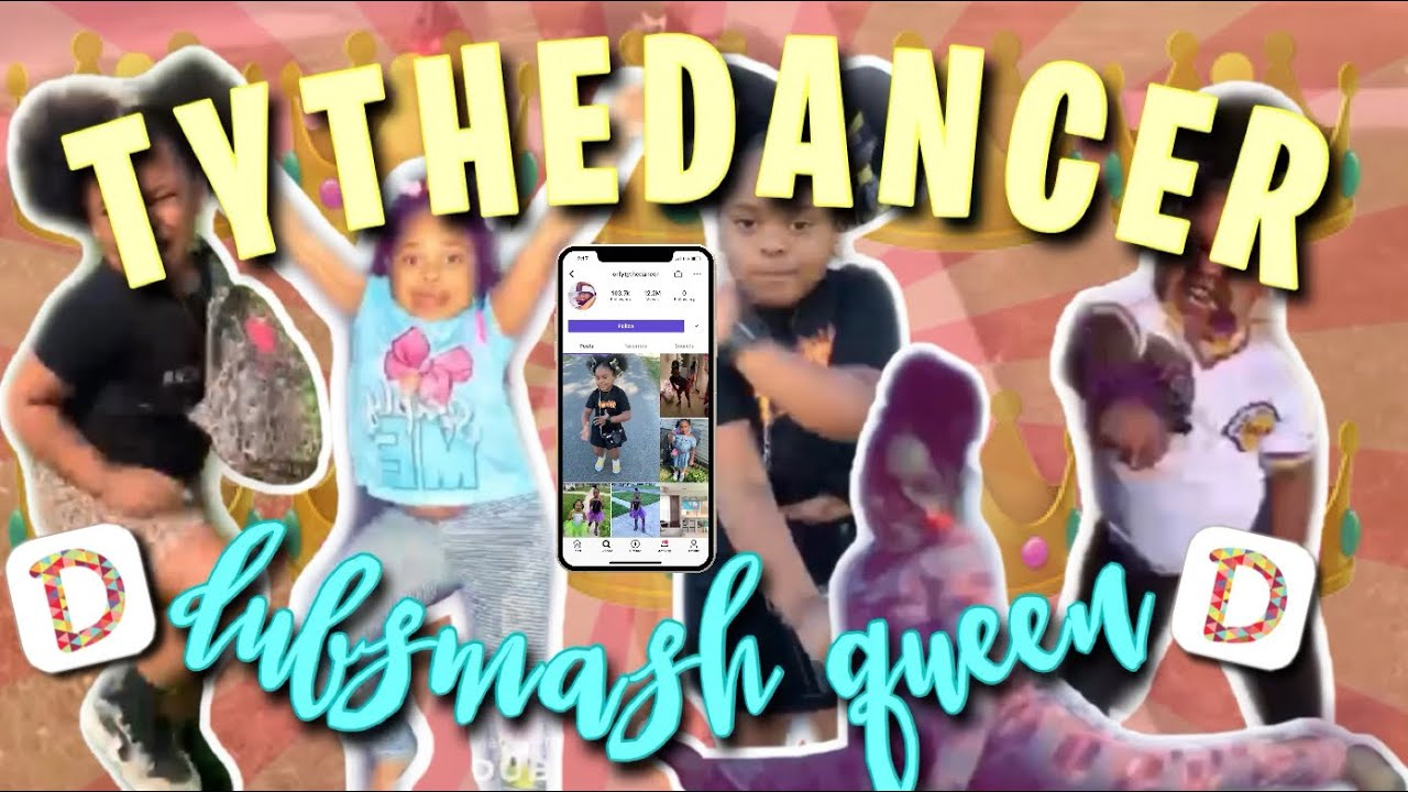 TYTHEDANCER DUBSMASH QUEEN CHALLENGE