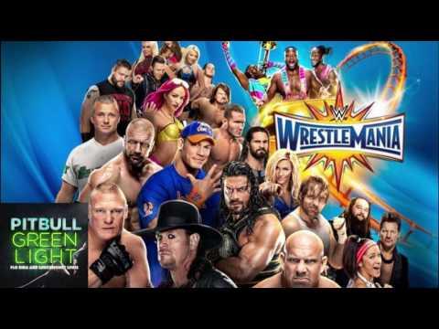 WrestleMania 33 Theme Song - Green Light