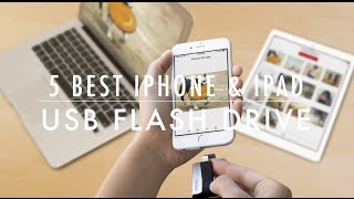 5 Best iPhone and iPad USB Flash Drive