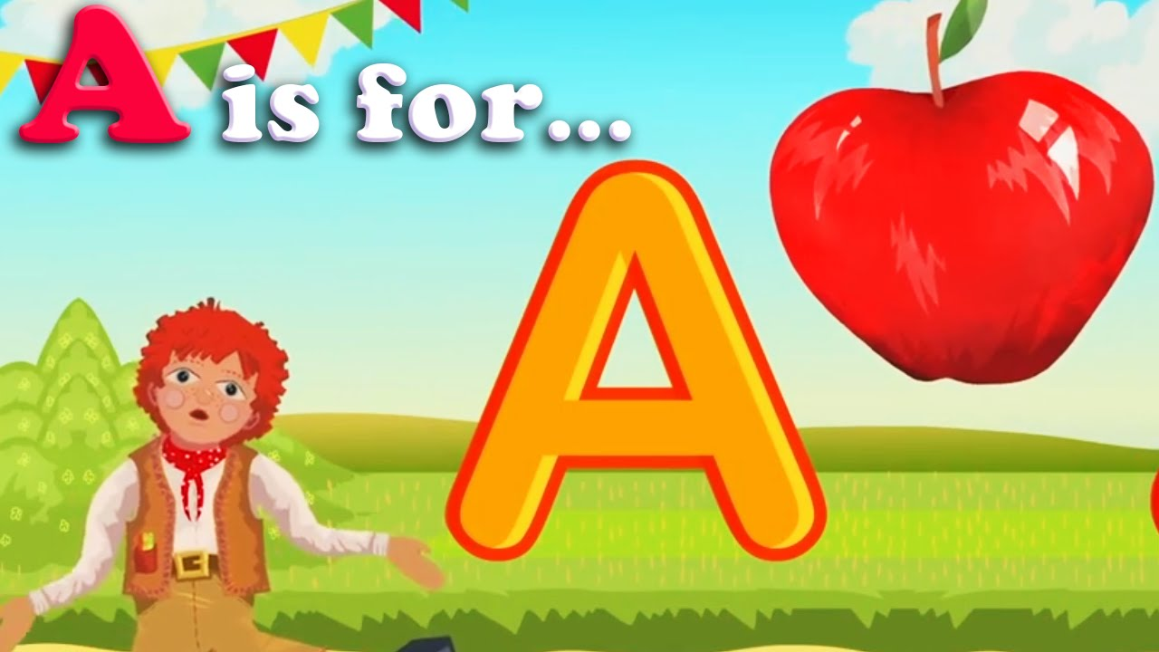 Kids ABC Alphabet Song A Is For Apple