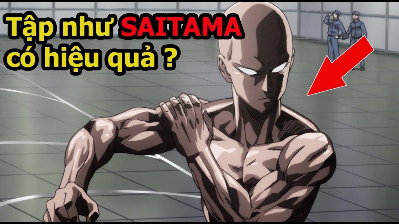 Tập Luyện Như SAITAMA trong One Punch Man Có Hiệu Quả ?