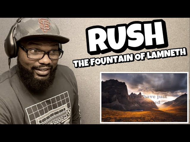 RUSH - THE FOUNTAIN OF LAMNETH | REACTION