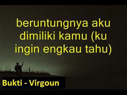 Virgoun - Bukti (Lirik)