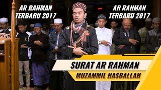 Muzammil Hasballah | Imam Qyamul Lail Membuat Menangis | Surat Ar Rahman Terbaru 2017