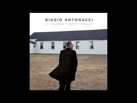 Biagio Antonacci - Ci Siamo Capiti Male