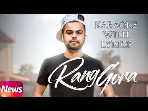 Rang Gora (Karaoke With Lyrics)Akhil   Punjabi song 2018