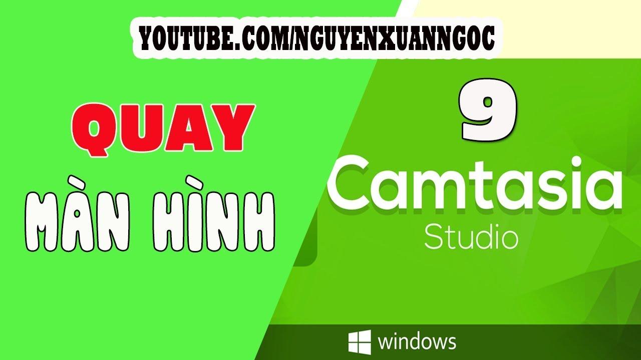 Hướng dẫn Camtasia 9 – Hướng dẫn quay màn hình vi tính bằng Camtasia 9