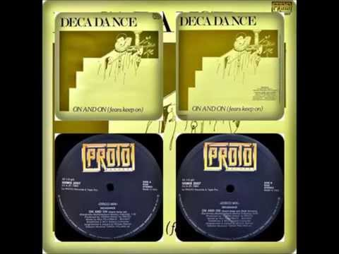 DECADANCE - ON AND ON FEARS KEEP ON (VOCAL, DUB 1983)