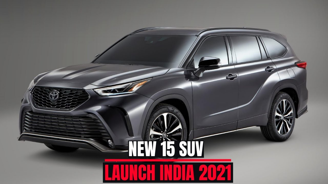 🔥 New 15 SUV Cars Lauching in India in 2021 | New launched cars | Upcoming suv  | Latest New SUVs 🔥