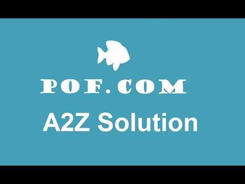 How To Create Pof Account And Pof A2Z Solution