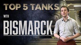 Top 5 Tanks - Bismarck | Military Aviation History | The Tank Museum